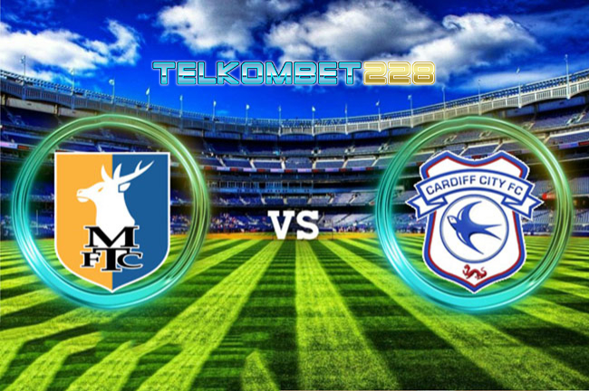 Mansfield Town vs Cardiff City